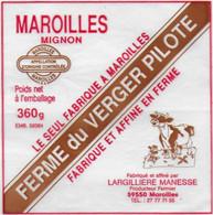 ETIQUETTE DE FROMAGE   NEUVE   MAROILLES FERME DU VERGER PILOTE MAROILLES LAGILLIERE MANESSE - Cheese