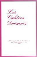 Les Cahiers Dromois N°13 1995 Mirmande Et Ses Peintres, La Peste à Romans - Rhône-Alpes