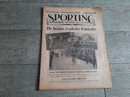 Sporting Journal Sportif Illustré 1925  Exploits Français Athlétisme France Suisse Cyclisme Paris Calais Goethals Sport - Sport