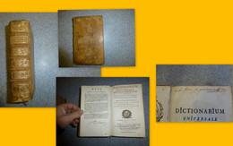 Dictionarium Universale Latino-Gallicum, Boudot, 1750, Autographe Baron De Joursanvault, Louis Malvant Beaune ; SOL 06 - 1701-1800