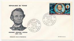 TCHAD => Enveloppe FDC => Président Abraham LINCOLN - Premier Jour - Fort Lamy - 7 Septembre 1965 - Ciad (1960-...)