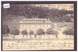 LE LOCLE - COL DES ROCHES - LE GRAND HOTEL - TB - NE Neuchâtel