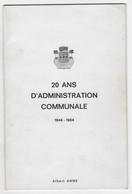 BONNIERES SUR SEINE - 20 Ans D'administration Communale 1944-1964 - Albert Anne - Altri