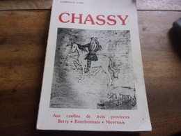 BERRY CHER / RARE CHASSY GABRIELLE COIN / 350 PAGES 1984 // NERONDES DEJOINTES ... - Centre - Val De Loire