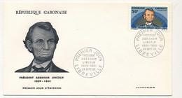 GABON => Enveloppe FDC => Président Abraham LINCOLN - Premier Jour - Libreville - 28 Sept 1965 - Gabon (1960-...)