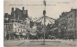Chalon Sur Saône : Fêtes Du 8 Septembre, Place De L'Hôtel De Ville - Chalon Sur Saone