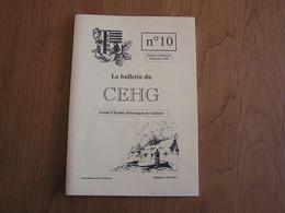 CEHG N° 10 Gedinne Régionalisme Maquis Guerre 14 18 40 45 Patignies Vencimont Rienne Sart Custinne Bodet Willerzie - Bélgica