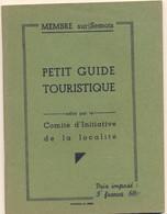 Guide Touristique Membre Sur Semois Bouillon Virton Rienne Gedinne Bastogne Vresse Bohan Sugny Wellin - Bélgica