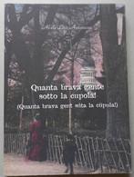 QUANTA BRAVA GENTE - NOVARA -EDIZIONE 2003 (CART 70 - Storia