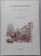CASTELLO DI NOVARA-CURIOSI DOCUMENTI- EDIZIONE 1992 (CART 70 - Storia