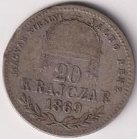 HUNGARY , 20 KRAJCZAR 1869 GY.F - Hungary