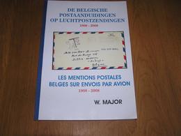 DE BELGISCHE POSTAANDUIDINGEN LES MENTIONS POSTALES Avion Zeppelin Marcophilie Philatélie Aérophilatélie Aéropostale - Other Books