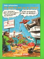 """C.F.D.T. . """" JOBS SAISONNIERS, VOS DROITS NE SONT PAS EN VACANCES """" . DESSIN DE VUILLEMIN . CART'COM - Réf. N°30414 - - Labor Unions"""