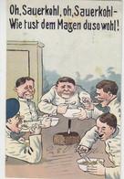 Oh, Sauerkohl, Oh, Sauerkohl, Wie Tust Dem Magen Du So Wohl. - 1914 Aus COLMAR Elsass - Humor
