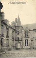 BETHISY St PIERRE ( Oise) La Chapelle Du Chateau De La Douye  Recto Verso - Otros Municipios
