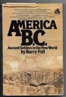 Livre En Anglais - AMERICA B.C.- Ancient Settlers In The New World - Civilisation Civilisations - Légendes Indiennes - Cultural