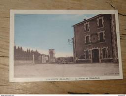 CABANNES : La Vierge Et L'hostellerie ................ 210215-2007 - Otros Municipios