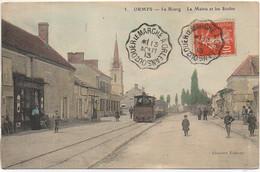 45 ORMES  Le Bourg - La Mairie Et Les Ecoles Et Le Tacot (TOP) - Other Municipalities
