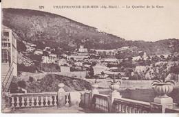CPA VILLEFRANCHE SUR MER LE QUARTIER DE LA GARE - Villefranche-sur-Mer