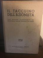 Vecchio Libro - Taccuino Dell'Azionista. Anno 1953 - Ed. S.A.S.I.P. - Milano - Diritto Ed Economia