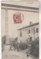 Cpa 15 Maison Baduel Au Pied Du Viaduc Du Ribeyrès - Otros Municipios