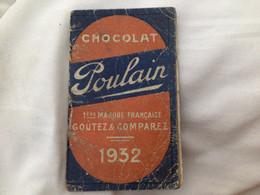 Calendrier De Poche Almanach 1932 Chocolat Poulain - Formato Piccolo : 1921-40