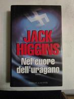 # NEL CUORE DELL'URAGANO / JACK HIGGINS / SPERLING & KUPFER - Società, Politica, Economia