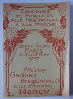 Catalogue 1907 Mobilier (At; GAUTHIER & POINSIGNON, Nancy) : Concours Grand Palais - 1900 – 1949