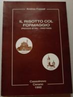RISOTTO COL FORMAGGIO -CASSOLNOVO  E CERANO - EDIZIONE 1992 (CART 70 - Historia