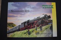 Catalogue Nouveautés 2010 Trains Miniatures TRIX Echelle N Et HO - French