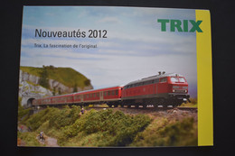 Catalogue Nouveautés 2012 Trains Miniatures TRIX Echelle N Et HO - French