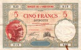 Banque De L'Indochine. DJIBOUTI - Billet De 5 Francs - - Indochina