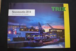 Catalogue Nouveautés 2014 Trains Miniatures TRIX Echelle N Et HO - French