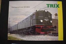 Catalogue Principal 2013/2014 Trains Miniatures TRIX Echelle N Et HO - French