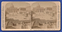 PHOTO STEREOSCOPIQUE, STEREOVIEW - St. Peter's Ans The Vatican, Greatest Of Churches, Rome, Italy / St Pierre, Italie - Stereoscopio