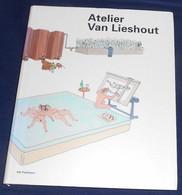 Atelier Van Lieshout - Architettura