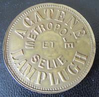 France - Rare Jeton Publicitaire Cycles ACATENE METROPOLE Et SELLE LAMPLUGH - Felix FAURE - Vers 1895 - Professionals/Firms