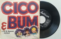 """7"""" - LORETTA GOGGI - CICO & BUM - DURIUM 1971 - Bambini"""