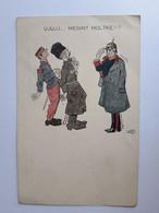 """CPA - Austro-Hongroise - """"UJUJJ......MEGINT MOLTKE?"""" (Ujujj......encore Moltke?) - Signée JURIA - Non Voyagée, Env. 1914 - Umoristiche"""