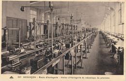 BESANCON - Ecole D'Horlogerie. Atelier D'Horlogerie, De Mécanique De Précision. Edition CAP, N° 207. TB état. - Besancon