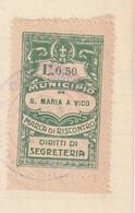 S. Maria A Vico. 1930. Marca Municipale (comunale) Marca Di Riscontro Diritti Di Segreteria L. 0,50, Su Documento. BELLA - Otros