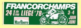 AUTOCOLLANT - FRANCORCHAMPS 24 HEURES DE U.VAN - LIÈGE 3-4 JUIN 1978 - MARLBORO - MOTO - SPORT - BELGIQUE - Stickers