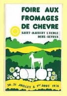 AUTOCOLLANT STICKER - FOIRE AUX FROMAGES DE CHÈVRE - SAINT-MAIXENT L'ÉCOLE - DEUX-SÈVRES - JUILLET AOÛT 1976 - Stickers