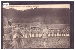LES PONTS DE MARTEL - VISITE DU GENERAL PAU EN AOUT 1917 - TB - NE Neuchâtel