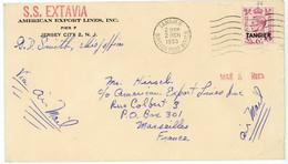 S.S. EXTAVIA GRANDE BRETAGNE BUREAU AU MAROC TANGIER ENV 1953 TANGIER BRITISH POST OFFICE + BATEAU S.S. EXTAVIA - Oficinas En  Marruecos / Tanger : (...-1958