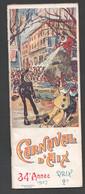1927 CARNAVAL D'AIX EN PROVENCE  / MARCEL GABET Z21 - Programmi