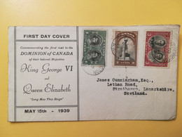 1939 BUSTA TEMATICA FDC CANADA BOLLO  KING GEORGE QUEEN ELIZABETH VISIT ROYAL OBLITERE' FREDERICTON FOR SCOTLAND - Covers & Documents