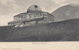 CATANIA-ETNA-OSSERVATORIO ETNEO-CARTOLINA NON VIAGGIATA -1905-1908 - Catania