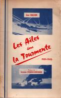 HALLADE  LES AILES DANS LA TOURMENTE  1939 1945 GUERRE AERIENNE AISNE - Aviation