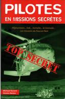 PILOTES EN MISSIONS SECRETES TOP SECRET MISSION FAUCON NOIR US ARMY BLACKHAWK - Aviation